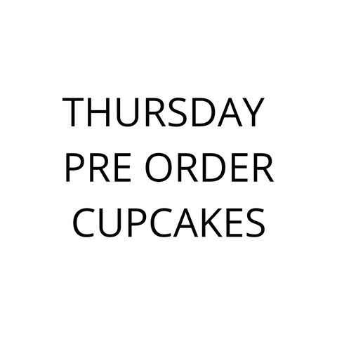 THURSDAY pre order cupcakes & cookie box