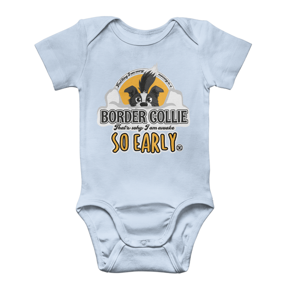 First Thing Every Morning - Border Collie | Baby Onesie Bodysuit