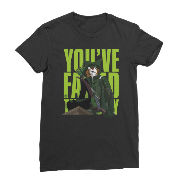 You've Failed This City | Women's T-Shirt
