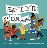 Book: Peaceful Fights for Equal Rights: Sanders, Rob, Schorr, Jared Andrew