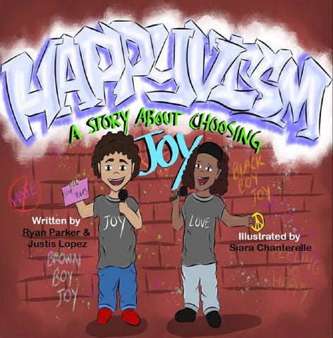 Happyvism: A Story about Choosing Joy | Lauren Simone Publishing House
