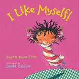 Book: I Like Myself! Karen Beaumont, David Catrow | Lauren Simone Pubs