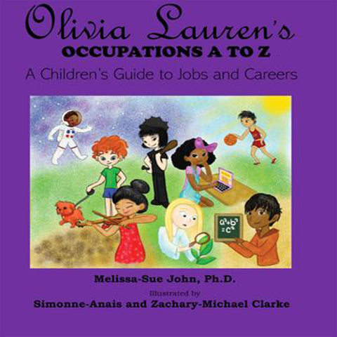 Book: Olivia Lauren's Occupations A to Z: A Guide to Jobs and Careers Book