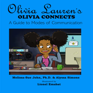 Book: Olivia Lauren's Olivia Connects: A Guide to Modes of Communication | Lauren Simone Pubs