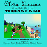 Book: Olivia Lauren's A Guide to Things We Wear, Melissa-Sue John | Lauren Simone Pubs