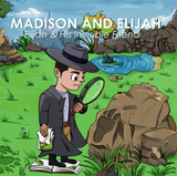 Book: Elijah and his invisible friend (Madison and Elijah Book 1) | Lauren Simone Pubs