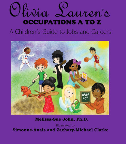 Olivia Lauren's Occupations A to Z: A Guide to Jobs and Careers