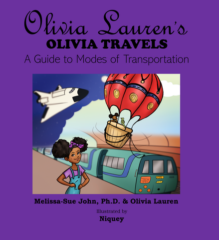 Transportation Book: Olivia Lauren's Olivia Travels: A Guide to Modes of Transportation