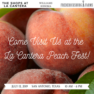 Let's Get Peachy!  Come Visit Us and Save BIG at the La Cantera Peach Fest!