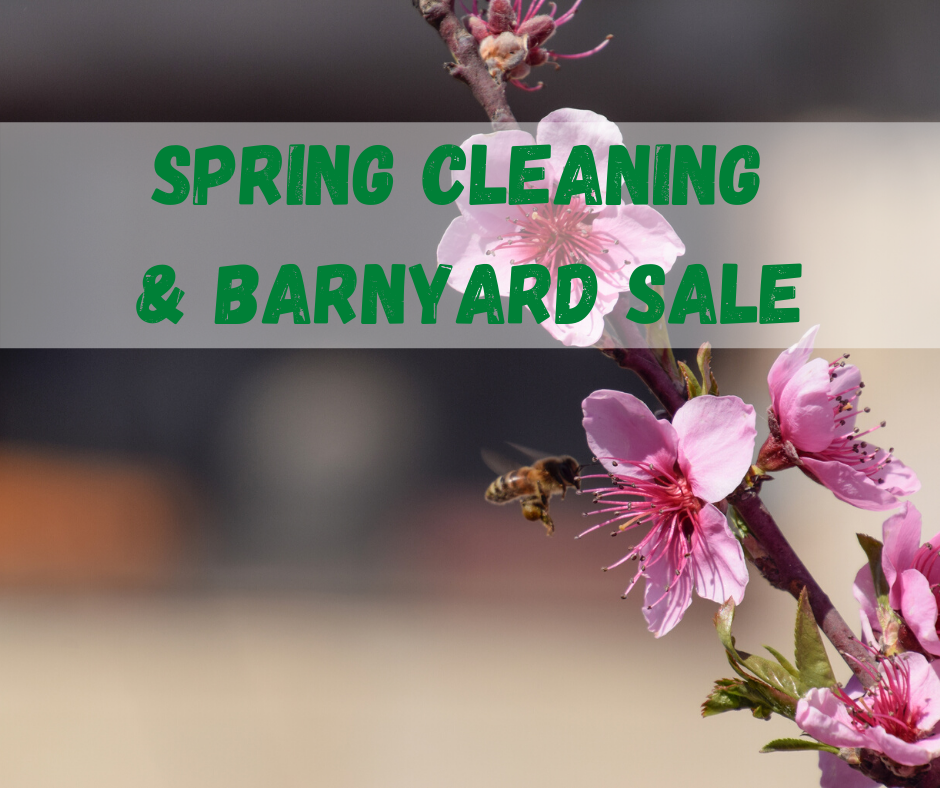 Spring Cleaning & Barnyard Sale