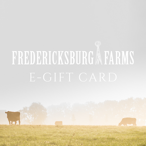 Fredericksburg Farms E-Gift Card - Fredericksburg Farms