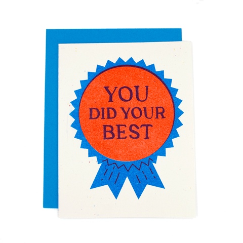 You Did Your Best Blue Ribbon Risograph Card