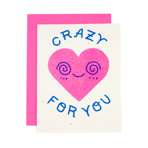 Crazy For You Risograph Card