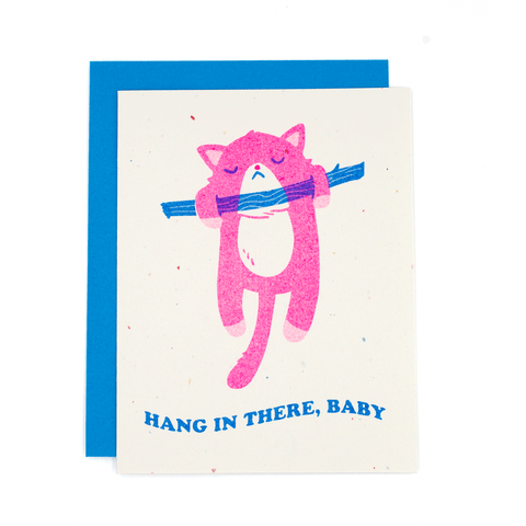 Hang In There Baby Risograph Card