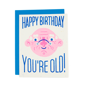 Happy Birthday You're Old Risograph Card