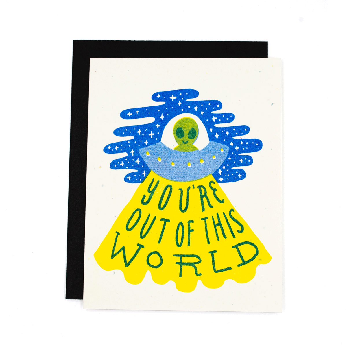 You're Out Of This World Risograph Card