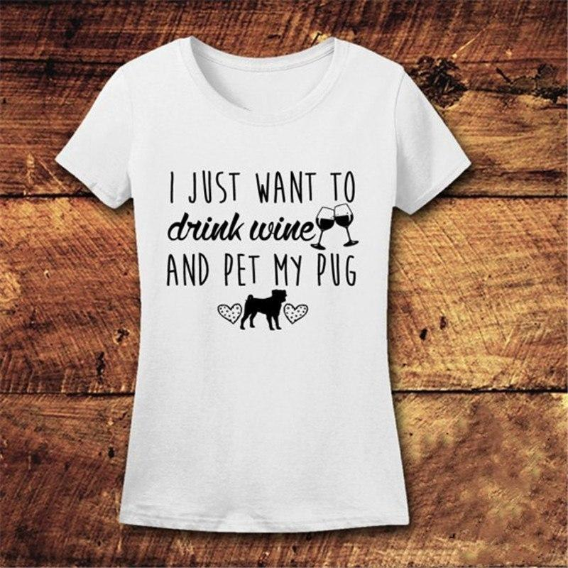 Drink Wine and Pet a Pug ~ Women T-Shirt Clothes PUGYOU