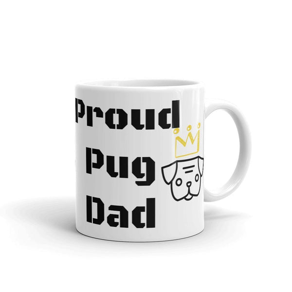 Proud Pug Dad ~ Mug-Home-Pug You