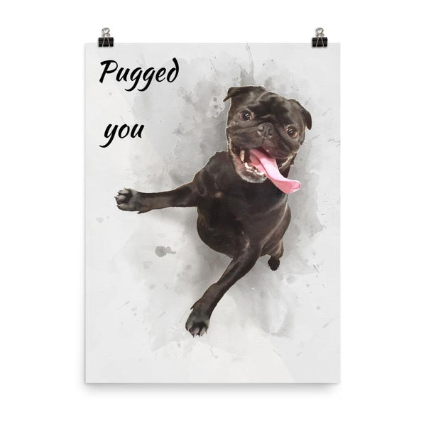 Pugged you ~ Poster-Home-Pug You