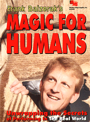 Magic For Humans by Frank Balzerak video DOWNLOAD