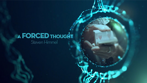 A Forced Thought by Steven Himmel video DOWNLOAD