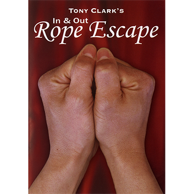In and Out Rope Escape (Rope NOT Included) by Tony Clark DOWNLOAD