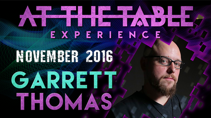 At the Table Live Lecture Garrett Thomas November 2nd 2016 video DOWNLOAD