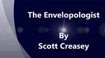 The Envelopologist by Scott Creasey video DOWNLOAD