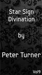 Star Sign Divination (Vol 9) by Peter Turner eBook DOWNLOAD