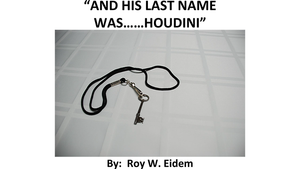 And His Last Name Was... Houdini by Roy W. Eidem Mixed Media DOWNLOAD