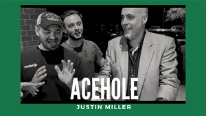 Acehole by Justin Miller video DOWNLOAD