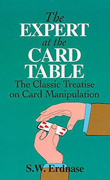 Expert at The Card Table by S.W. Erdnase