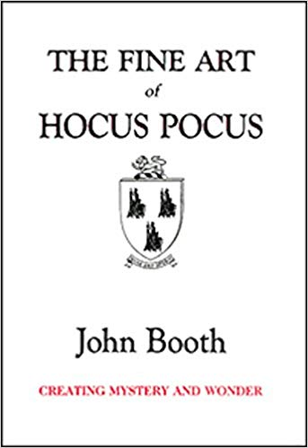 The Fine Art of Hocus Pocus by John Booth
