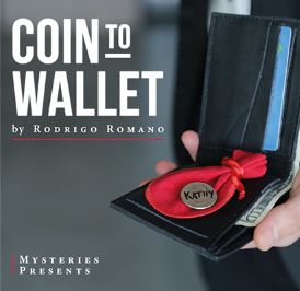 Presale- Coin to Wallet (Gimmicks and Online Instructions) by Rodrigo Romano and Mysteries