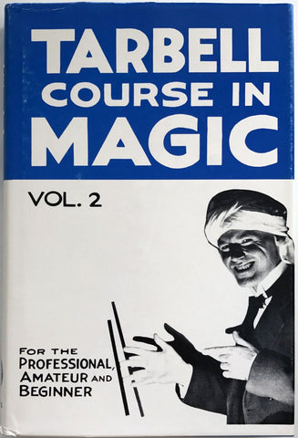 Tarbell Course in Magic - Vol 2