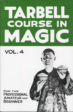 Tarbell Course in Magic - Vol 4