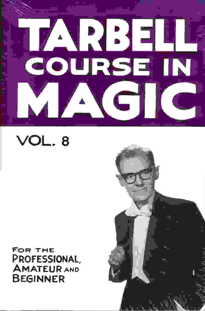 Tarbell Course in Magic - Vol 8