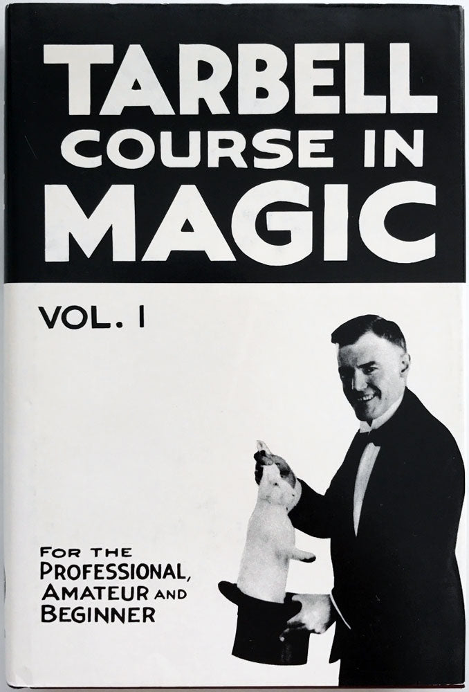Tarbell Course in Magic - Vol 1