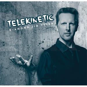 Telekinetic by Diamond Jim Tyler