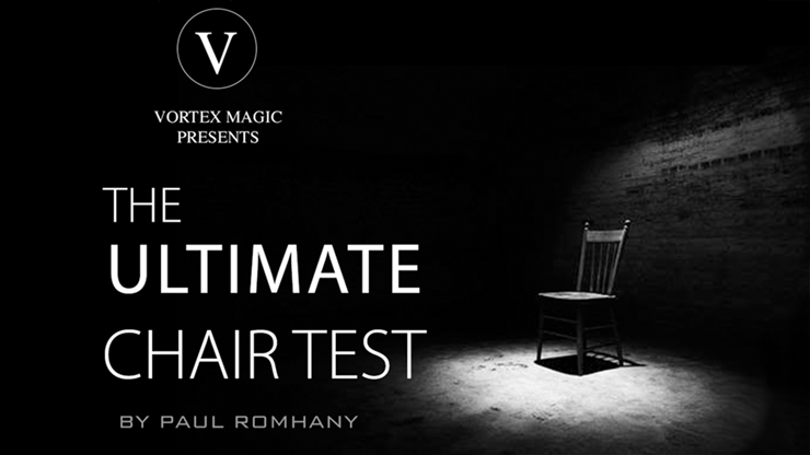Ultimate Chair Test (Gimmicks and Online Instructions) by Paul Romhany