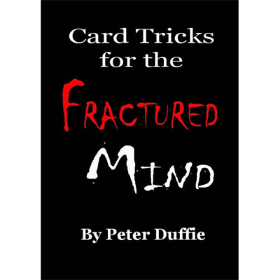 Card Tricks for the Fractured Mind by Peter Duffie eBook DOWNLOAD