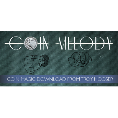 Coin Melody by Troy Hooser and Vanishing, Inc. video DOWNLOAD