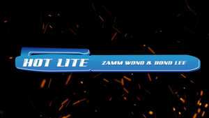 HOT Lite by Zamm Wong & Bond Lee + FREE Flash Paper