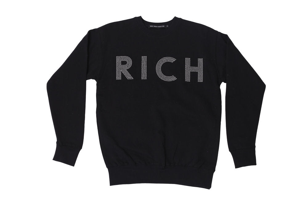 "Black Sweater with the large ""RICH"" print on front by Twenty1Rich"