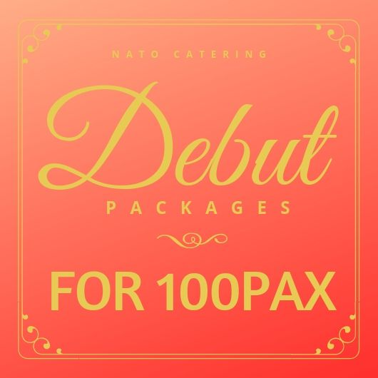 DEBUT PACKAGES (100PAX)