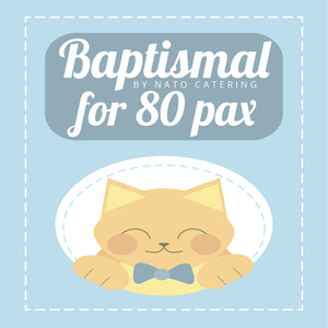 BAPTISMAL PACKAGES FOR 80PAX