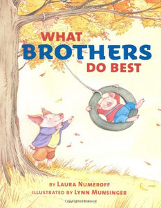 What Brothers Do Best