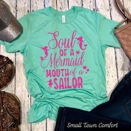 Soul of a Mermaid Mouth of a Sailor