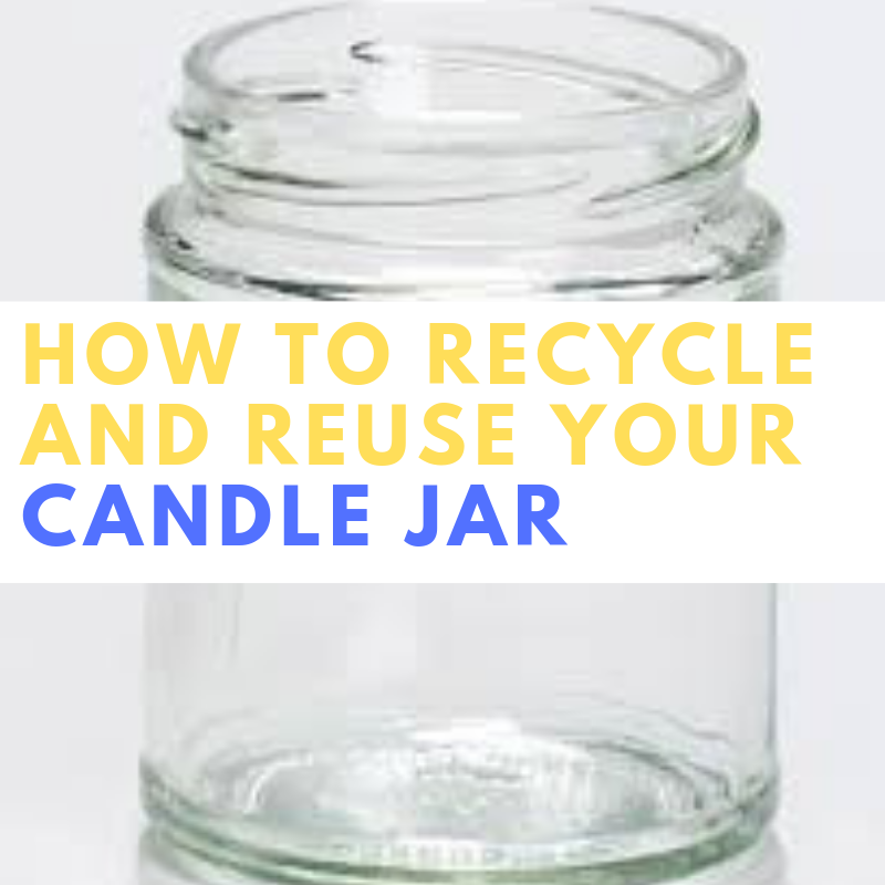 How to Recycle and Reuse Your Candle Containers