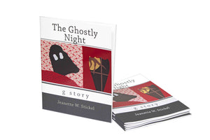 The Ghostly Night by Jeanette Stickel